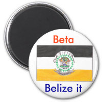 Belize it magnet