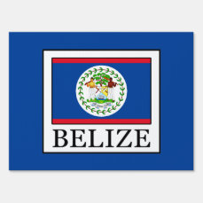 Belize Lawn Sign