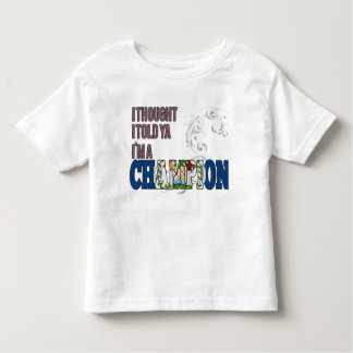 Belizean and a Champion Toddler T-shirt