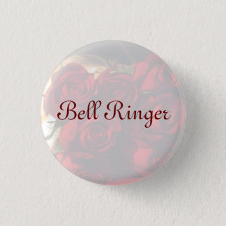 """Bell Ringer"" - Red Rose Bouquet (1) Pinback Button"