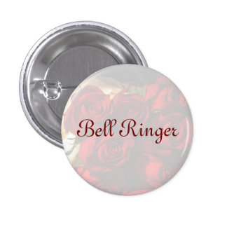 """""""Bell Ringer"""" - Red Rose Bouquet (1) Pinback Button"""