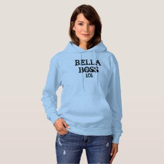 Bella Boss 101 Hoodie