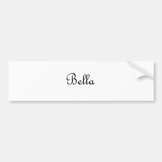 Bella Bumper Sticker