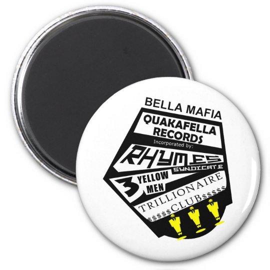 Bella Mafia Quackafella Records Incorporated Magnet
