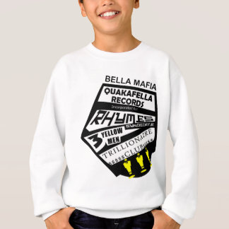 Bella Mafia Quackafella Records Incorporated Sweatshirt