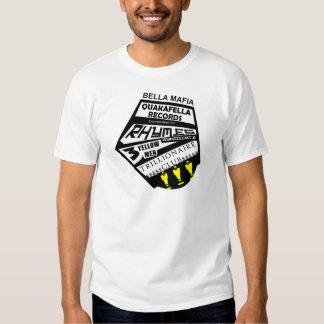 Bella Mafia Quackafella Records Incorporated T Shirt