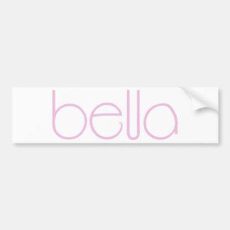 Bella pink Bumper Sticker Car Bumper Sticker