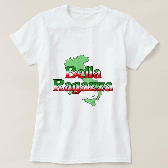Bella Ragazza (Beautiful Italian Girl) T-Shirt