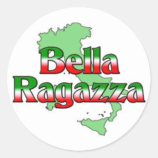 Bella Ragazza (chica italiano hermoso) Pegatina Redonda