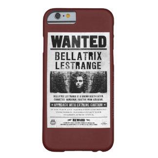 Bellatrix Lestrange quiso el poster Funda De iPhone 6 Barely There
