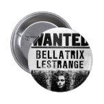 Bellatrix Lestrange quiso el poster Pin Redondo 5 Cm