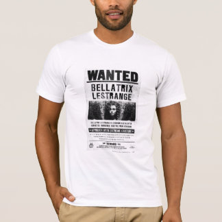 Bellatrix Lestrange Wanted Poster T-Shirt