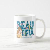 Belle | Beautfiul Inside & Out Coffee Mug