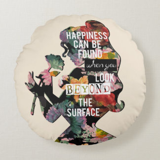 Belle - Happiness Can Be Found Round Pillow