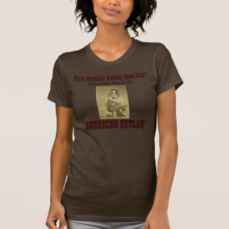 Belle Starr: American Outlaw T-Shirt