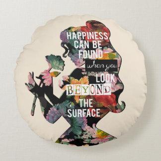 Belleza - la felicidad puede ser encontrada cojín redondo