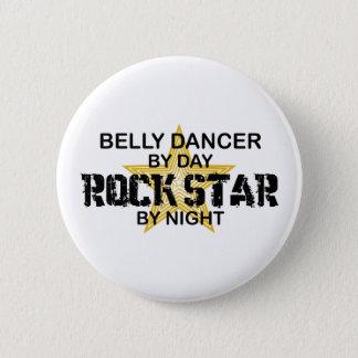 Belly Dancer Rock Star by Night Button