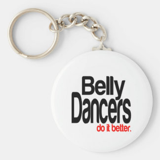 Belly Dancers Do It Better Basic Round Button Keychain