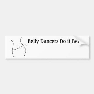 Belly Dancers Do It Better Car Bumper Sticker