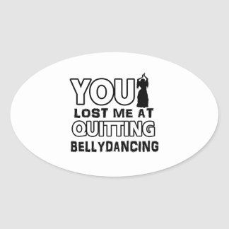 Belly Dancing designs will make a great gift item Oval Sticker