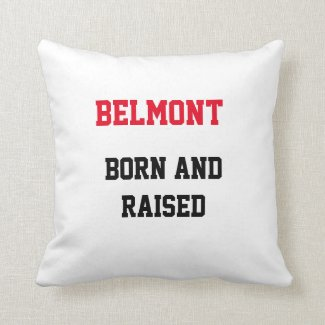 Belmont Born and Raised Throw Pillow