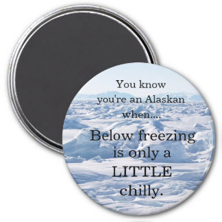 Below freezing.... magnet
