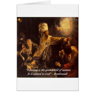 Belshazzar's Feast & Rembradt Quote Card
