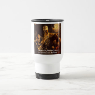 Belshazzar's Feast & Rembradt Quote Travel Mug