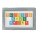 Periodic Table Writer  Belt Buckles