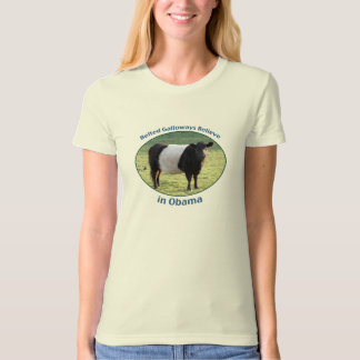 Belted Galloways Believe in Obama T-Shirt