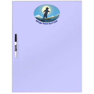 Beluga Point Surf Club Dry Erase Board