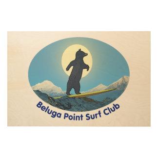 Beluga Point Surf Club Wood Canvas