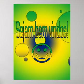 ¡Bem Vindos de Sejam! La bandera del Brasil colore Poster