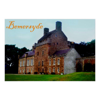 bemersyde house posters
