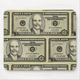 Ben Bernanke Billion Dollar Bill  Mousepad
