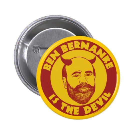 Ben Bernanke es el botón del diablo Pin Redondo De 2 Pulgadas