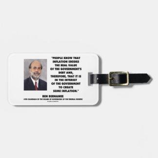 Ben Bernanke Inflation Erodes Real Value Govt Debt Bag Tag