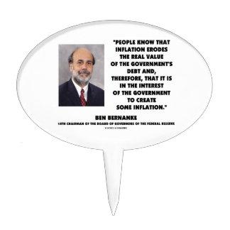 Ben Bernanke Inflation Erodes Real Value Govt Debt Cake Topper