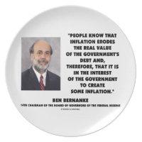 Ben Bernanke Inflation Erodes Real Value Govt Debt Party Plate