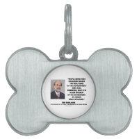 Ben Bernanke Inflation Erodes Real Value Govt Debt Pet ID Tag
