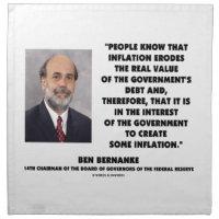 Ben Bernanke Inflation Erodes Real Value Govt Debt Printed Napkins