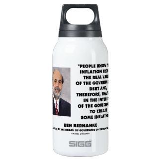 Ben Bernanke Inflation Erodes Real Value Govt Debt Thermos Water Bottle