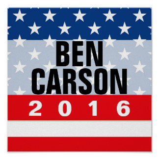Ben Carson 2016 Political Conservative Rally Sign Poster