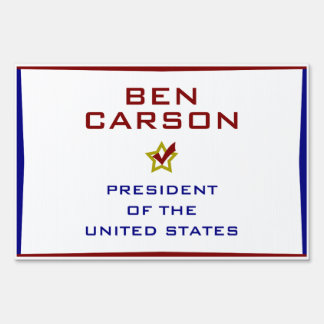 Ben Carson for President USA Yard Lawn Sign
