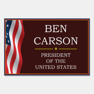Ben Carson for President V3 Yard Lawn Sign