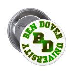 Ben Dover University 2 Inch Round Button