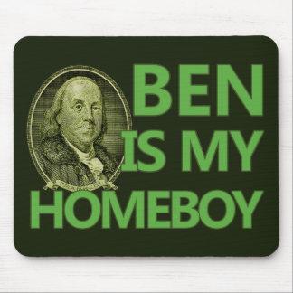 Ben es mi Homeboy Alfombrillas De Raton
