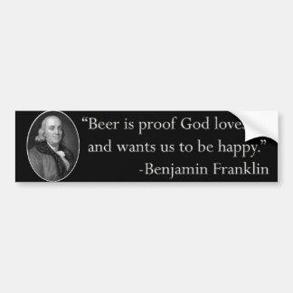 Ben Franklin Beer Quote Bumper Sticker Car Bumper Sticker