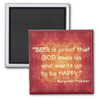 Ben Franklin Beer Quote Magnet