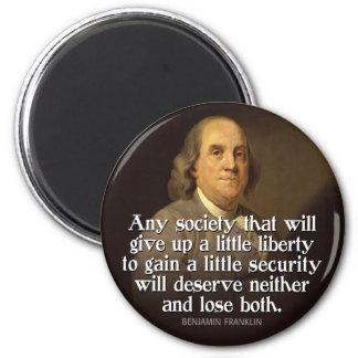 Ben Franklin: Cualquie sociedad que dé para arriba Imán Redondo 5 Cm